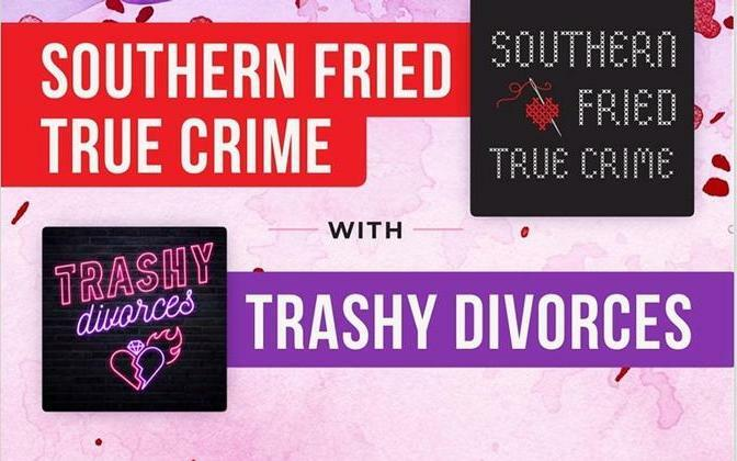 Southern Fried True Crime & Trashy Divorces are at Venkman's Sun., Aug. 25.