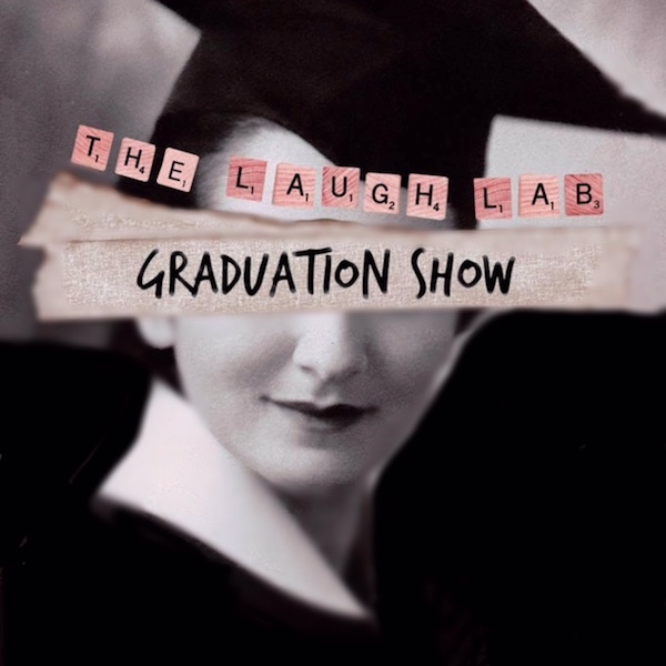 Join the Laugh Lab Graduation Show at The Punchline, Tues., Aug. 27.