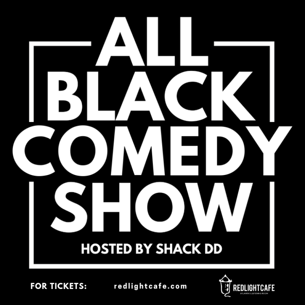 All Black Comedy Show At Red Light Cafe Atlanta Ga Square