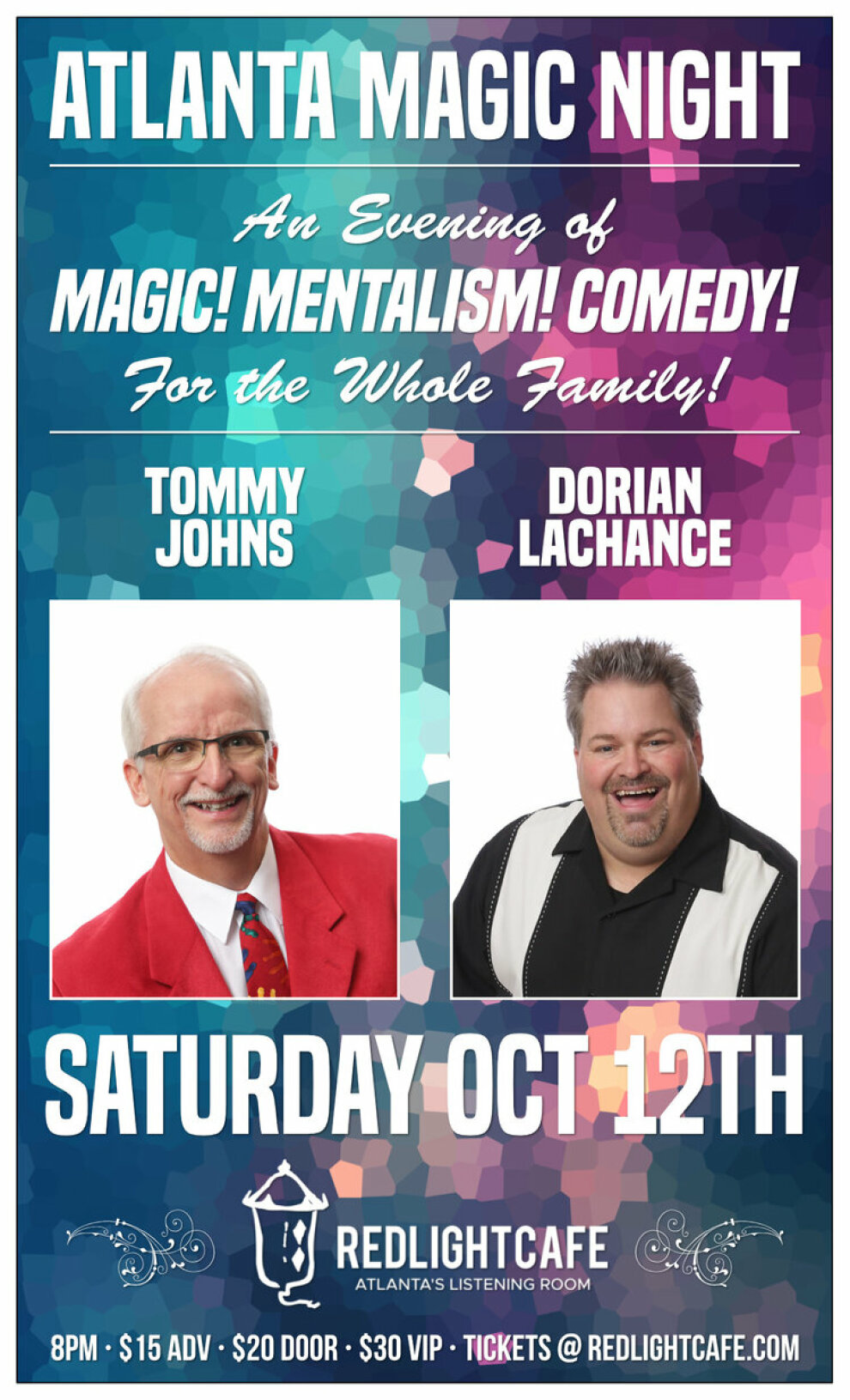 Atlanta Magic Night Featuring Tommy Johns Dorian Lachance Red Light Cafe Atlanta Ga Oct 12 2019 Poster 1200