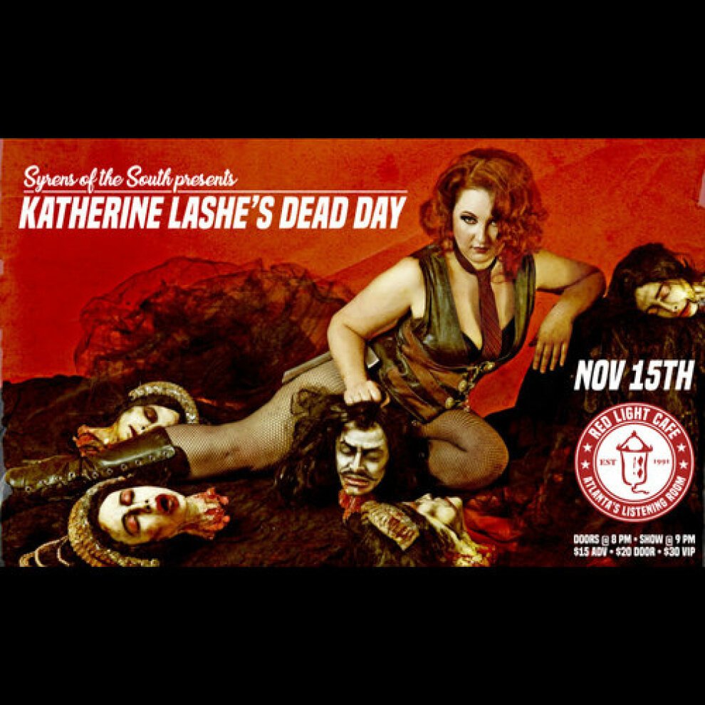 Katherine Lashe Dead Day Presented By Syrens Of The South At Red Light Cafe Atlanta Ga Nov 15 2019 Square