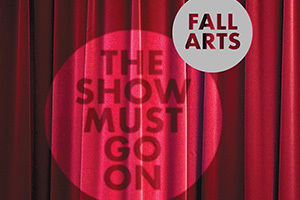 Fall Arts Preview Cover Image - Design by Blake Tannery